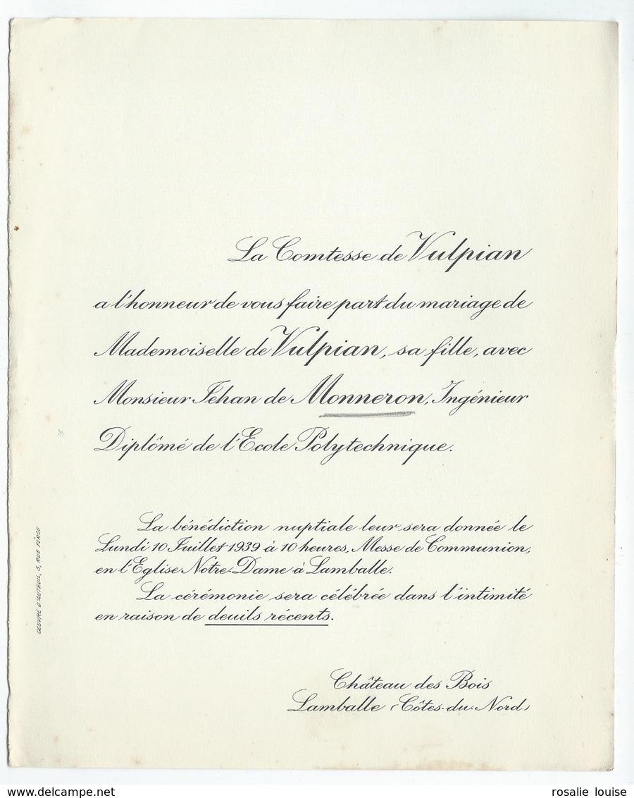 Château Des Bois à LAMBALLE (22) - Faire-part De Mariage De Melle DE VULPIAN Avec Mr Monneron Jehan - Autographes