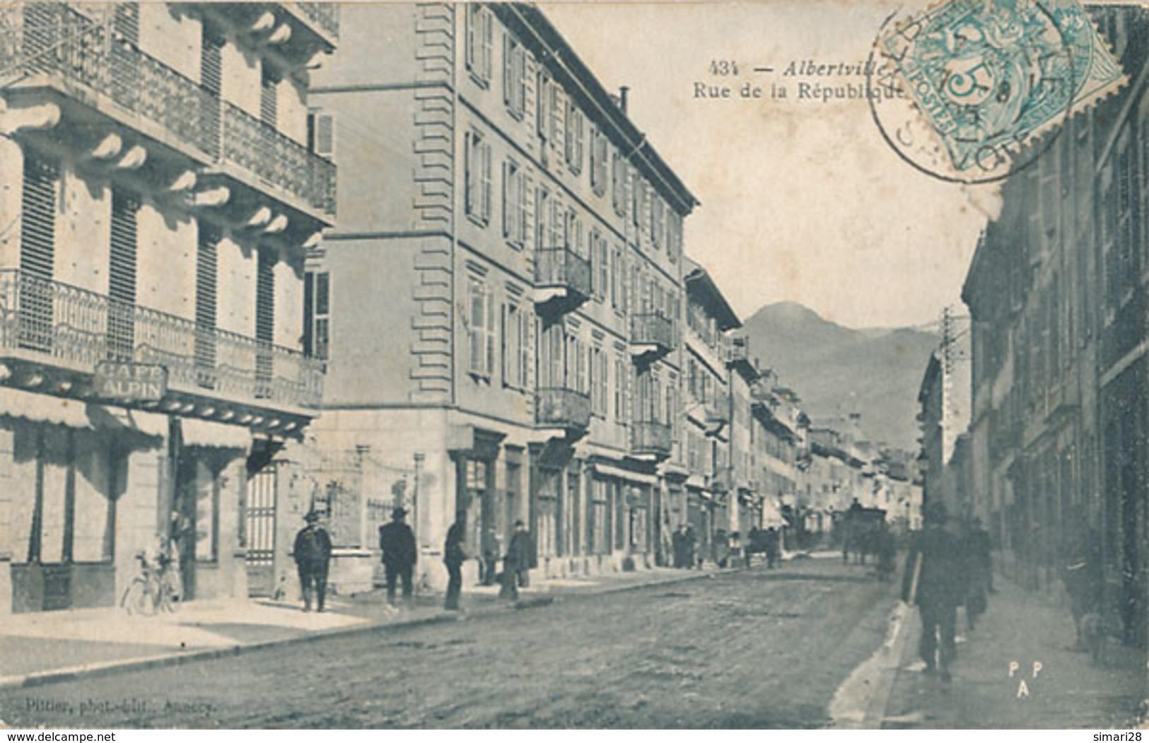 ALBERTVILLE - N° 434 - RUE DE LA REPUBLIQUE - Albertville