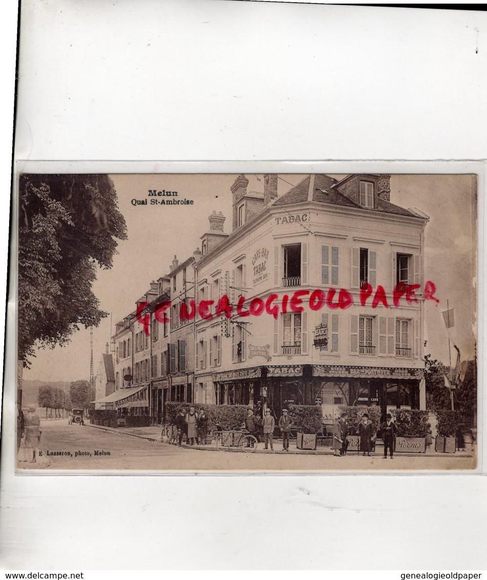 77 - MELUN - QUAI SAINT AMBROISE - TABAC CAFE BAR - EDITEUR LASSERON - Melun