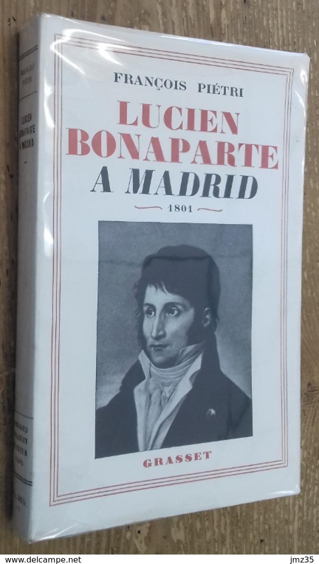 Lucien Bonaparte à Madrid 1801 - Geschiedenis