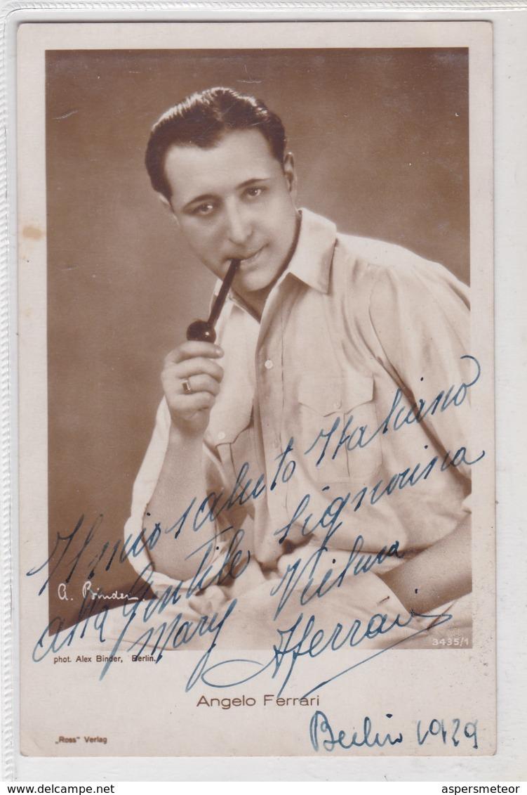 ANGELO FERRARI ITALIAN ACTOR. AUTOGRAPHE. YEAR 1929 SIZE 9x14cm- BLEUP - Autographes