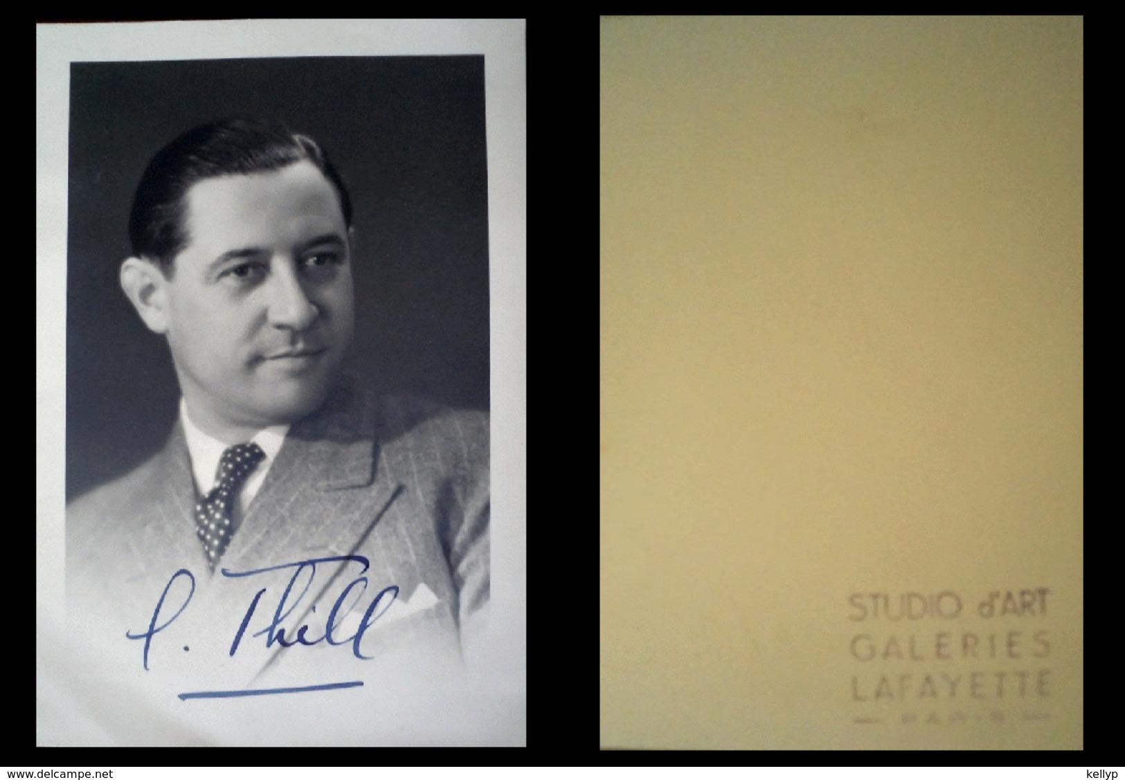 Rare Photo Avec Autographe De Georges THILL Georges Thill Est Un Ténor Français, Né Le 14 Décembre 1897 à Paris Et Mort - Autographes