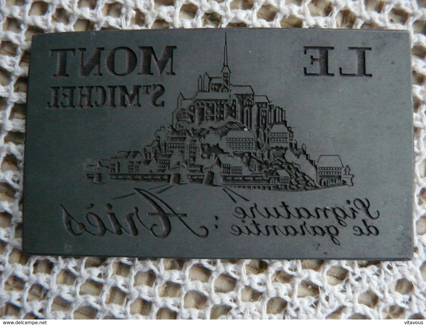 LE-MONT-ST-MICHEL Matrice Plaque Imprimerie Impression Publicité Cathédrale France - Plaques Publicitaires