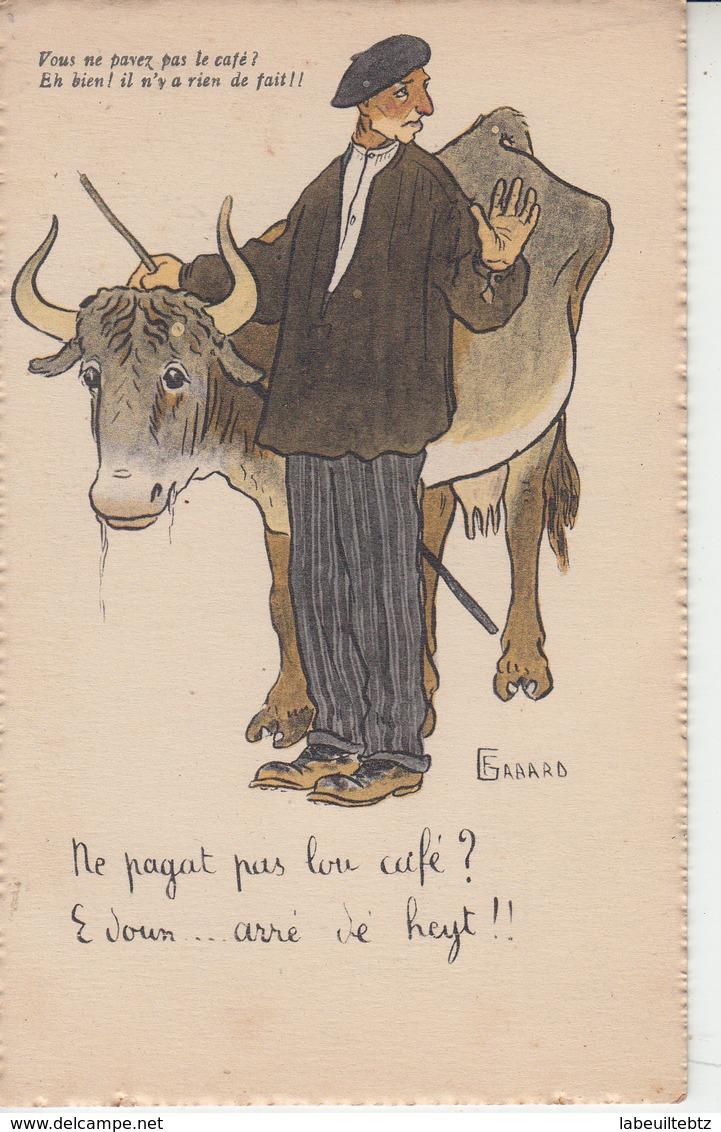 BEARN - Illustrateur GABARD - Vous Ne Payez Pas Le Café? Eh Bien Il N'y A Rien De Fait !!! - France