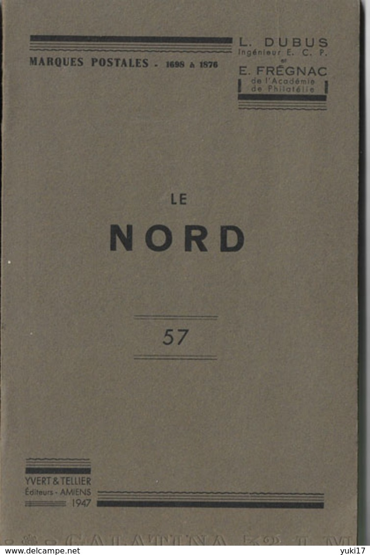LIVRE MARQUES POSTALES DU NORD DUBUS FREGNAC 1947 - Timbres