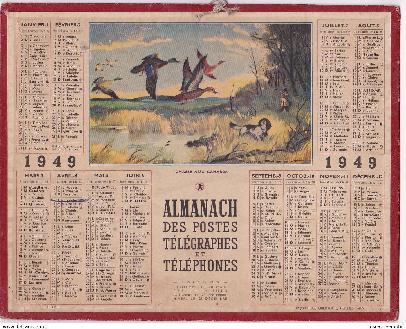 Almanach Des Postes Et Telegraphes 1949 Illustré Pierre Probst Chasse Aux Canards - Calendriers