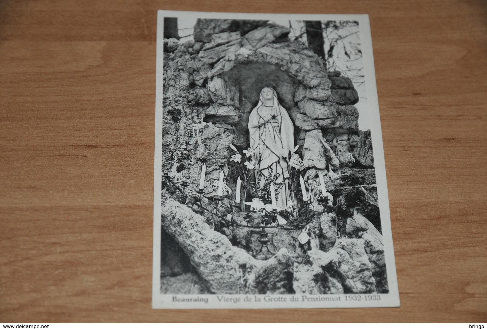 6542- BEAURAING, VIERGE DE LA GROTTE DU PENSIONNAT 1932-1933 - Beauraing