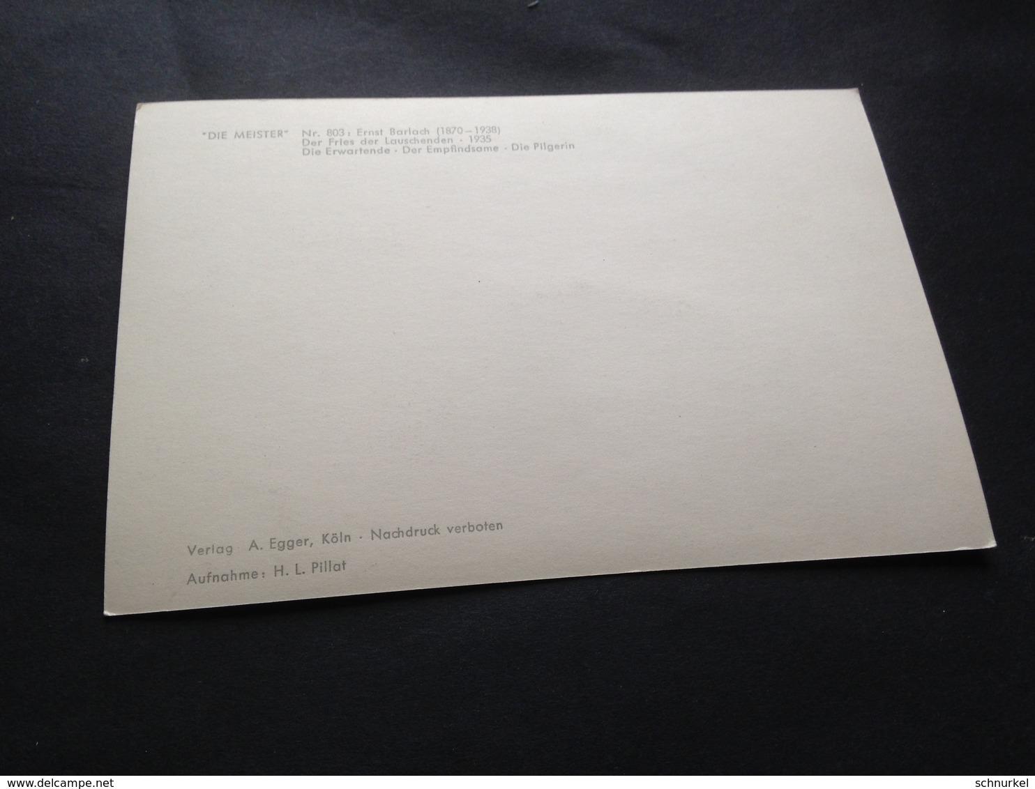 ERNST BARLACH - DIE MEISTER - EGGER - KOELN - Cartes Postales