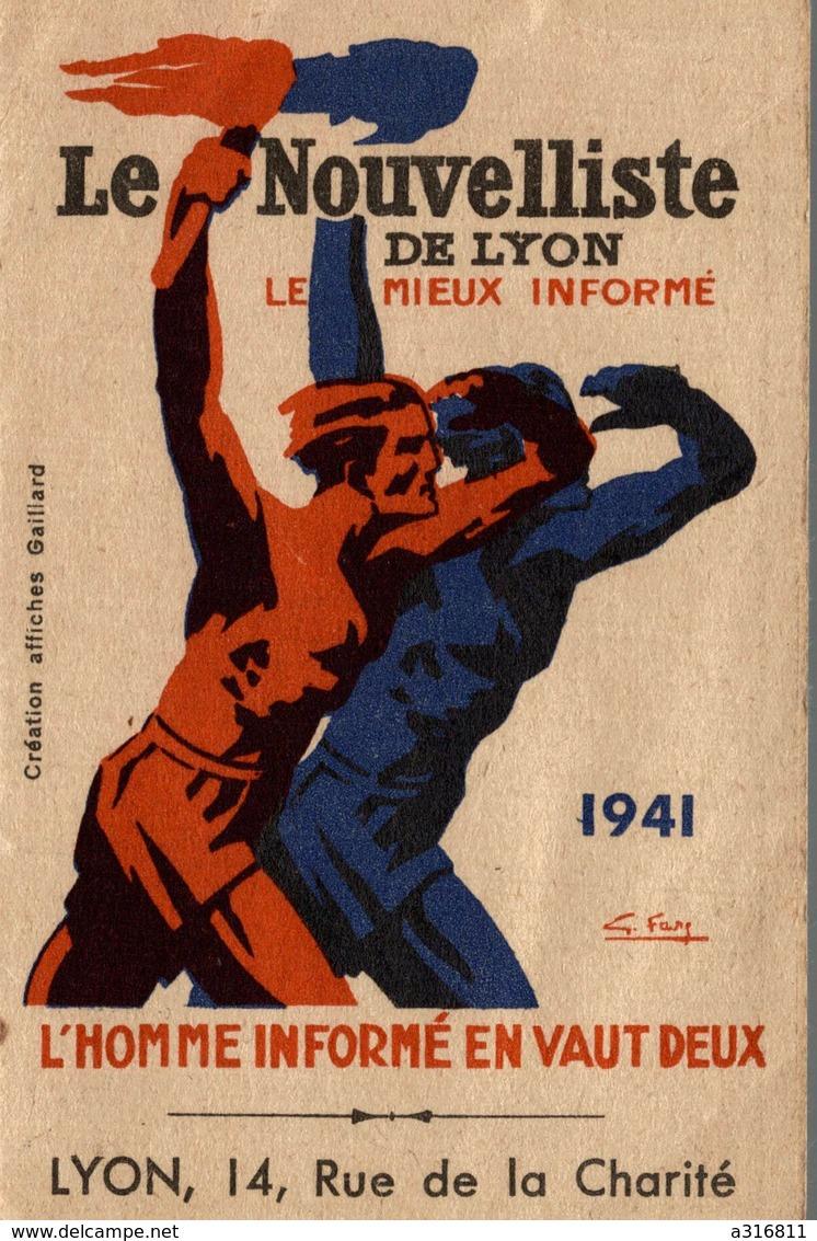 PETIT CALENDRIER  LE NOUVELLISTE A LYON 1941 - Calendriers