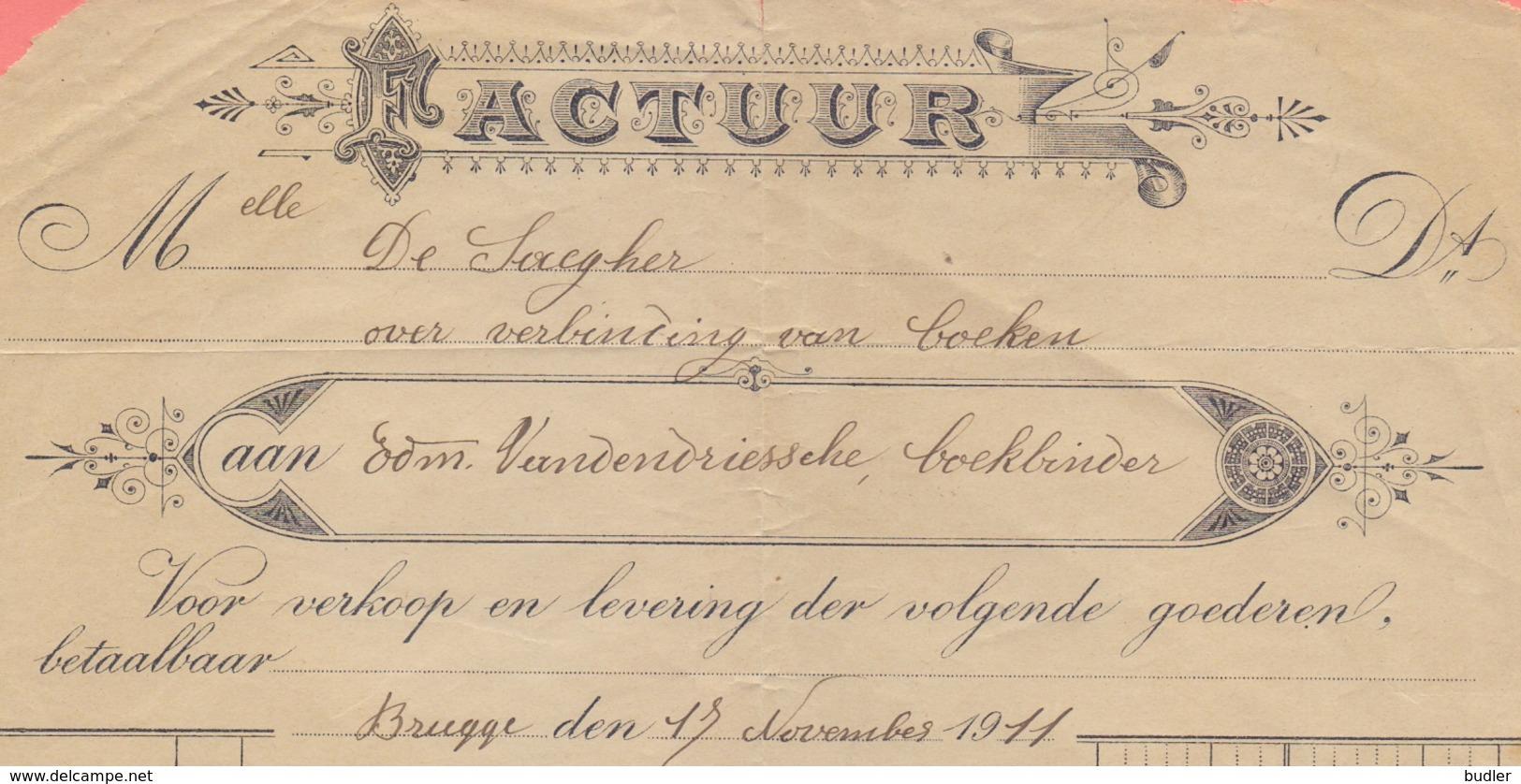 1911: Factuur Van ## Edm. VANDENDRIESSCHE, Boekbinder, BRUGGE ## Aan ## Melle DE SAEGHER (te Brugge) ## - Printing & Stationeries