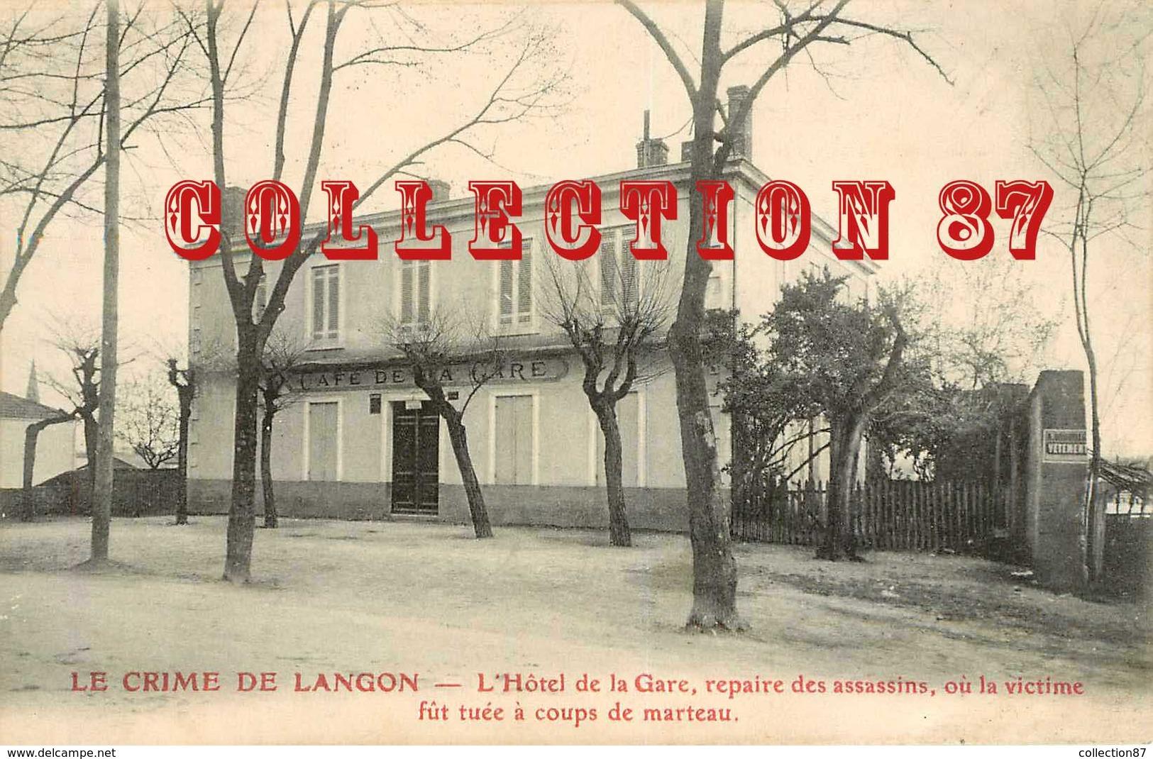 ☺♦♦ ACHAT DIRECT < SCENE De CRIME < ASSASSINS - VICTIME TUEE à L'HOTEL De La GARE à LANGON - Bagne & Bagnards