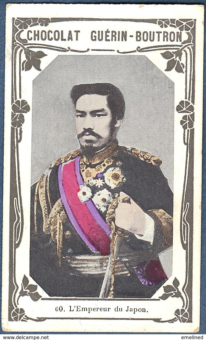 Chromo Chocolat Guerin-Boutron Livre D'or Célébrités Contemporaines - 60 L'empereur Du Japon Japonais - Guérin-Boutron
