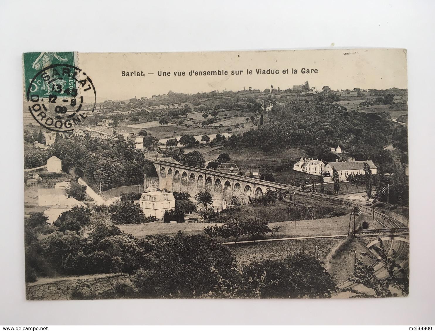 Sarlat - Vue D'ensemble Sur Le Viaduc Et La Gare - Sarlat La Caneda
