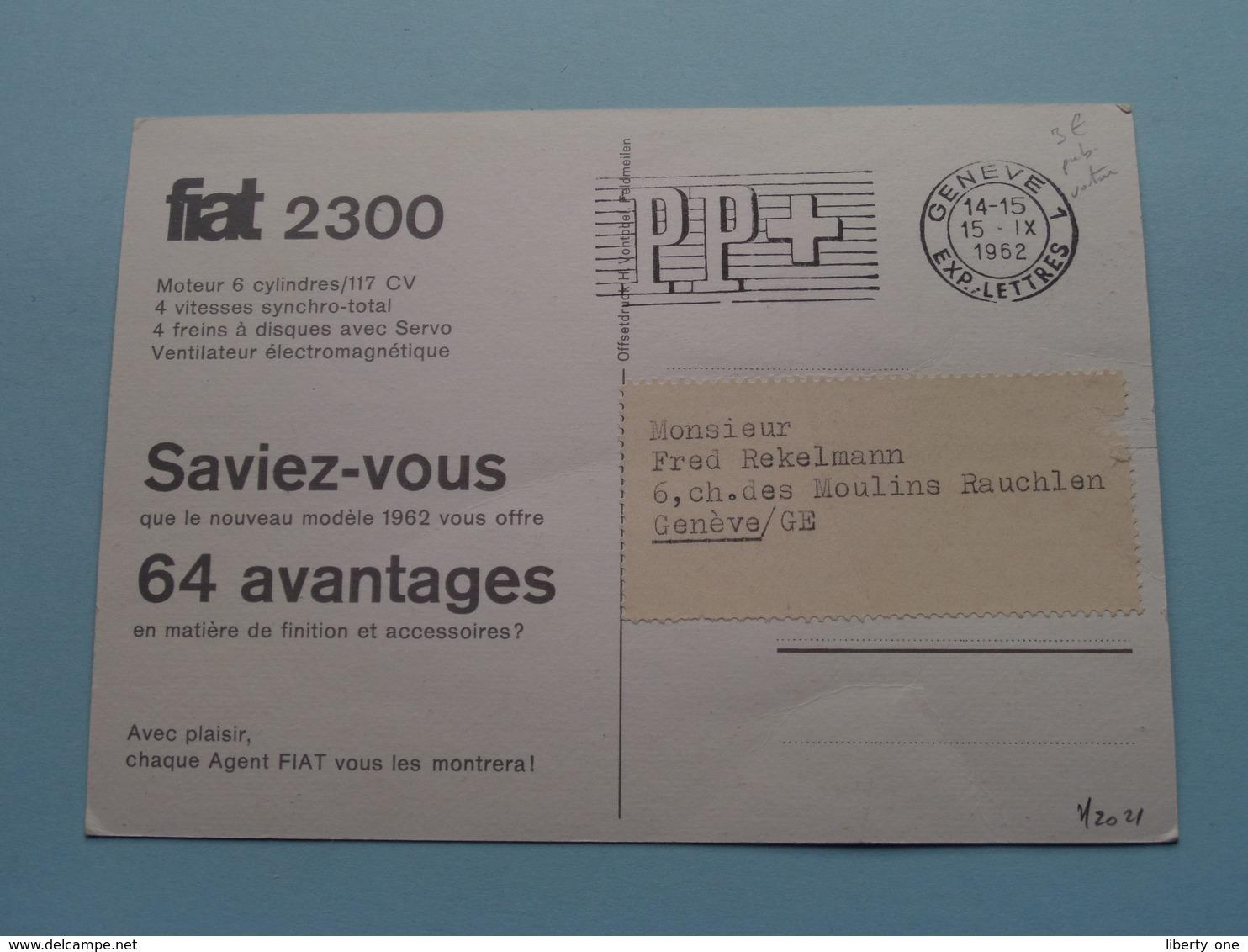 FIAT 2300 ( Druk. Vontobel ) Anno 1962 > Genève ( Zie / Voir Photo ) ! - Passenger Cars