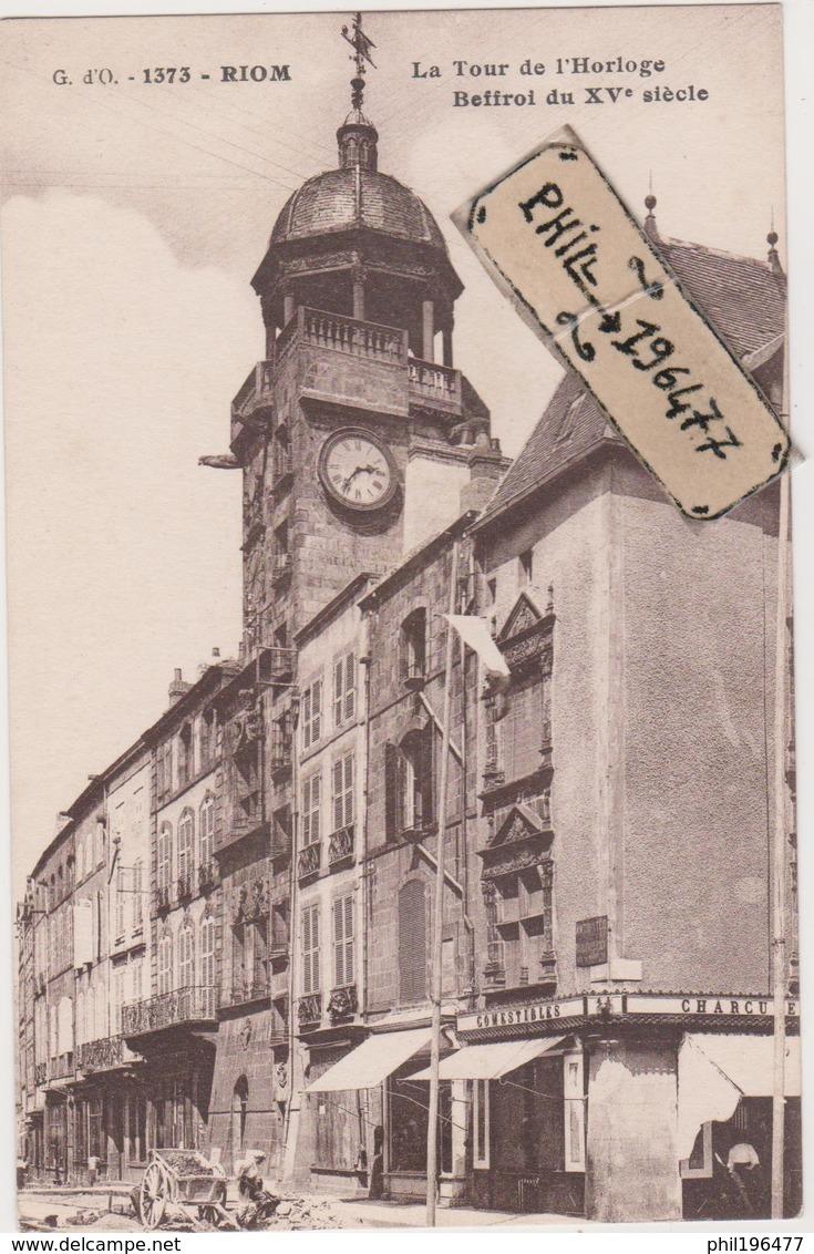 63 Riom - Cpa / La Tour De L'Horloge. - Riom