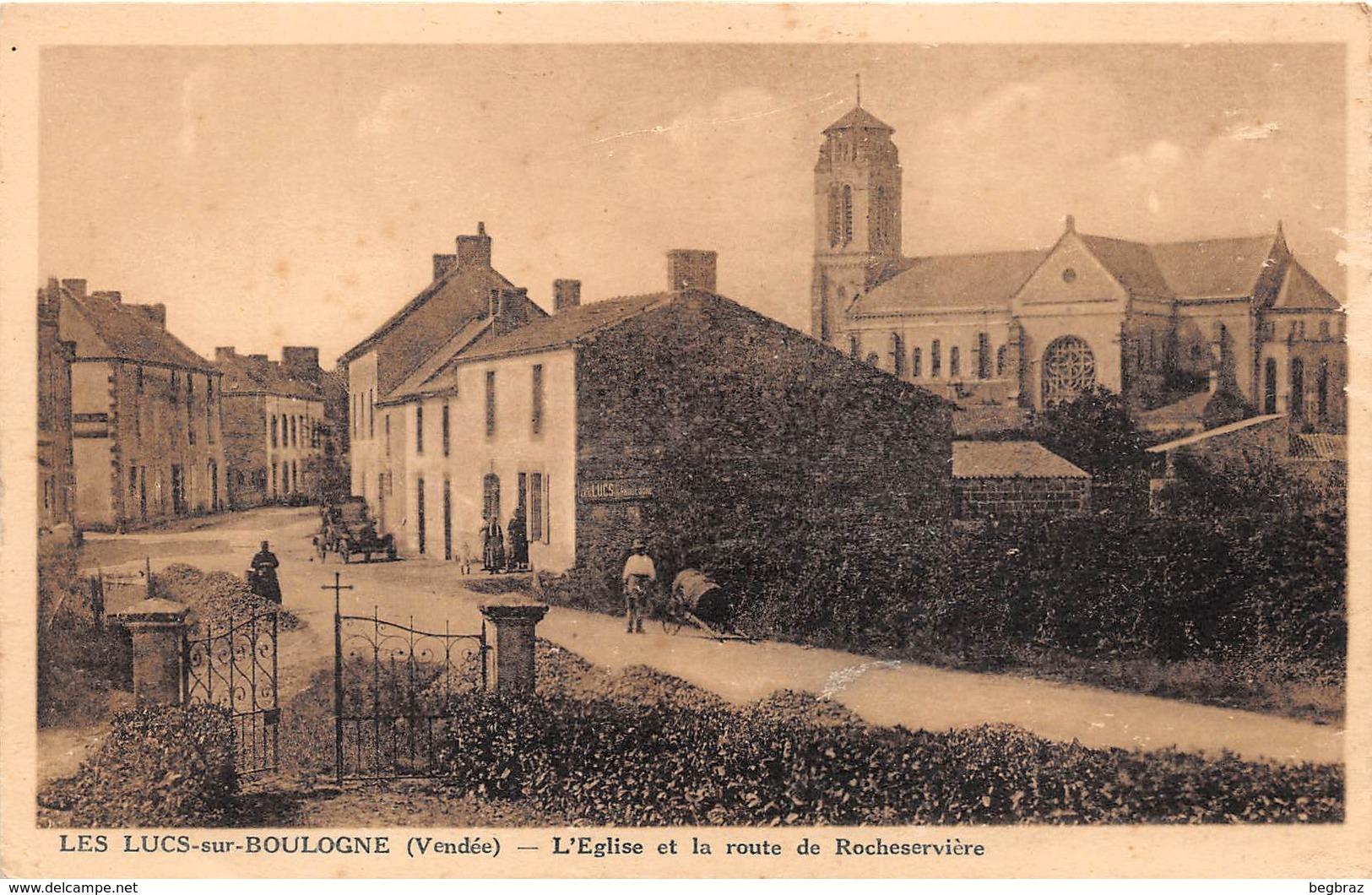 LES LUCS SUR BOULOGNE     ROUTE DE ROCHESERVIERE - Les Lucs Sur Boulogne