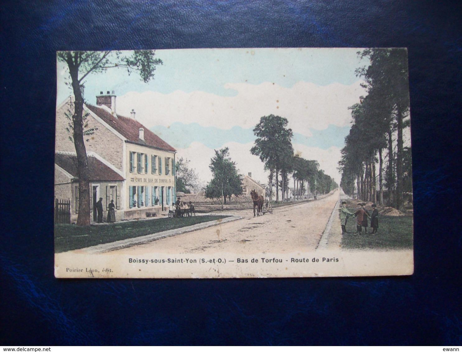 Carte Postale Ancienne De Boissy-sous-Saint-Yon: Bas De Torfou - Route De Paris - Boissy-la-Rivière