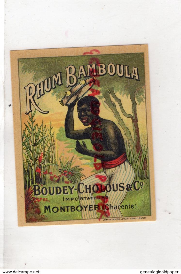 16- MONTBOYER- RARE ETIQUETTE RHUM BAMBOULA- BOUDEY CHOLOUS - NEGRO NOIR - Rhum