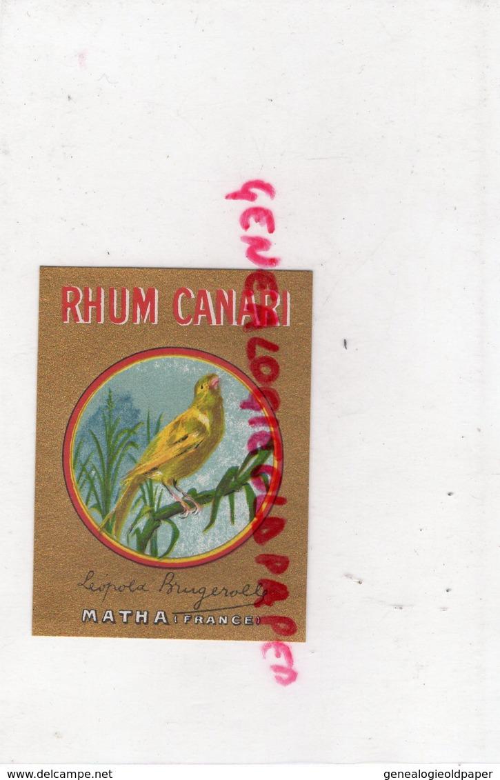 17- MATHA- ETIQUETTE RHUM CANARI - LEOPOLD BRUGEROLLE - Rhum