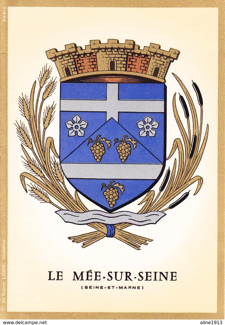 77 LE MEE SUR SEINE /   - BLASON  AVEC HERALDIQUE ET PETIT HISTORIQUE AU VERSO - CARTE DOUBLE - Le Mee Sur Seine