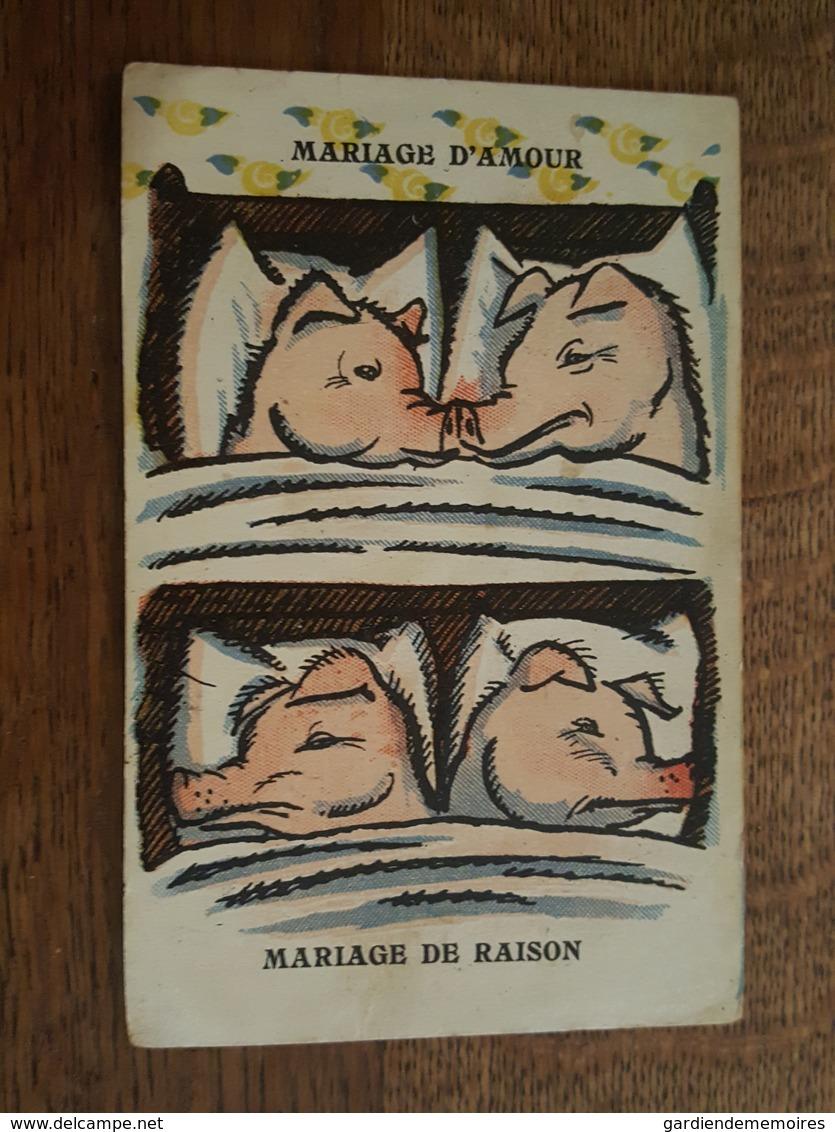 Cochon - Mariage D'Amour, Mariage De Raison - Illustrée Par Xavier Sager? Non Signée - Humour - Cochons