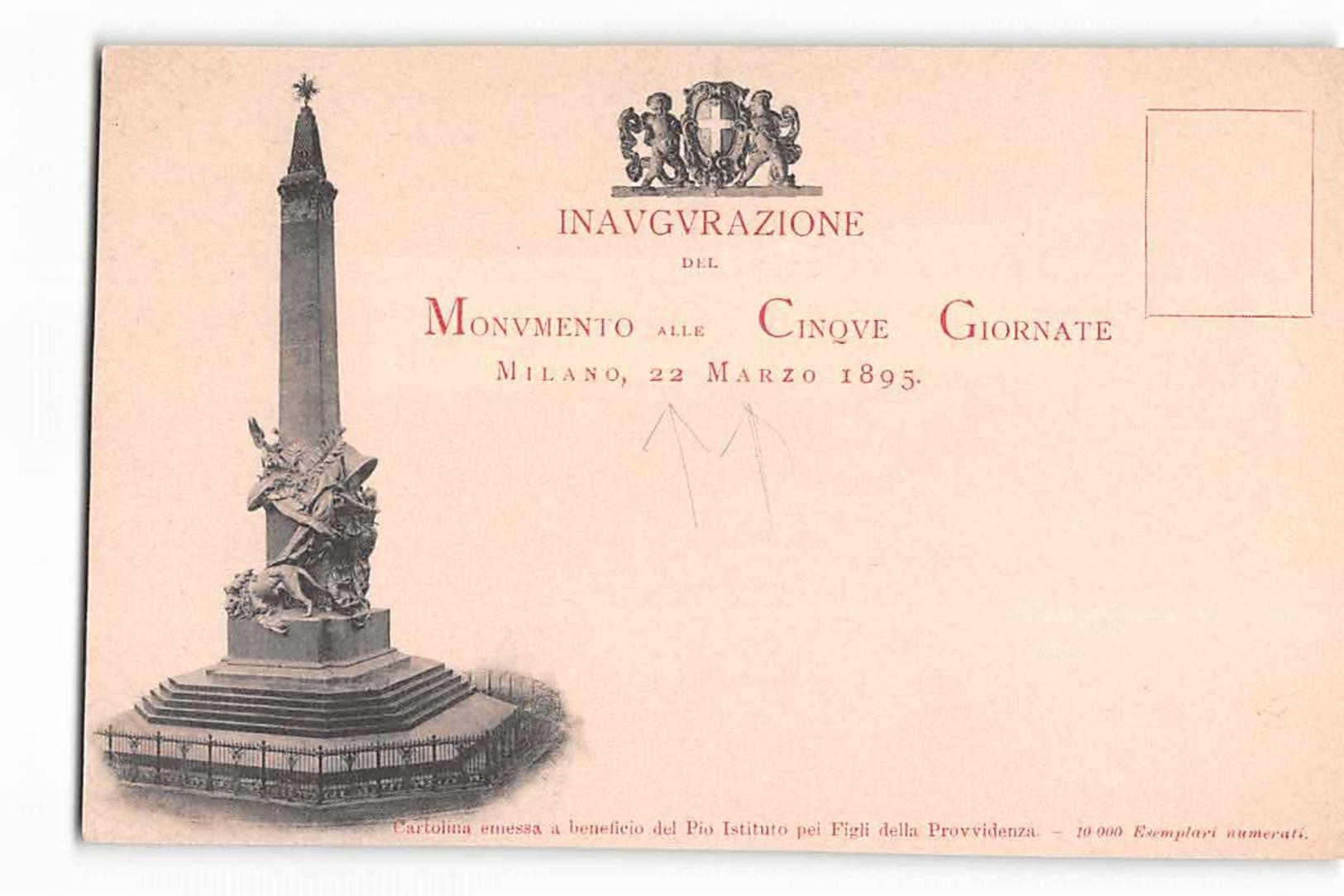 16008 01  INAUGURAZIONE DEL MONUMENTO ALLE CINQUE GIORNATE MILANO 1895 - SAGGIO - Monuments Aux Morts