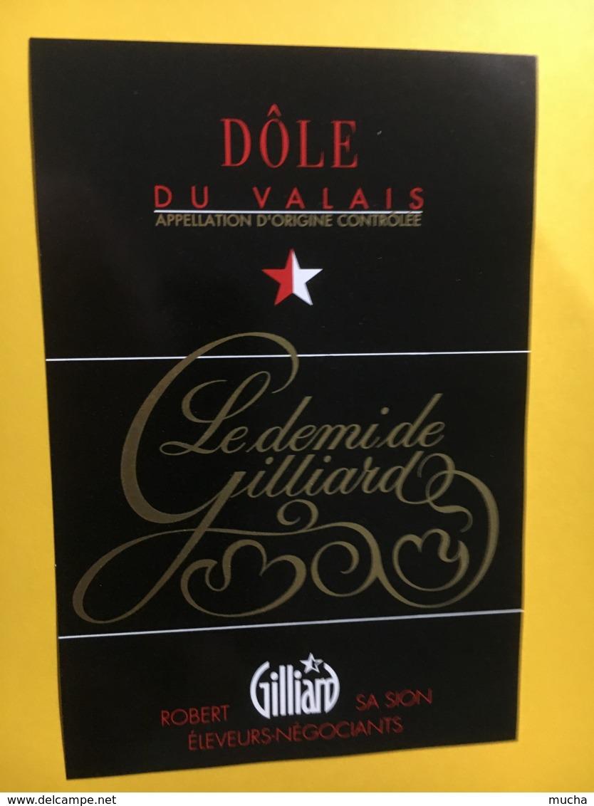 9207- Dôle Du Valais Le Demi De Gilliard Suisse - Etiquettes