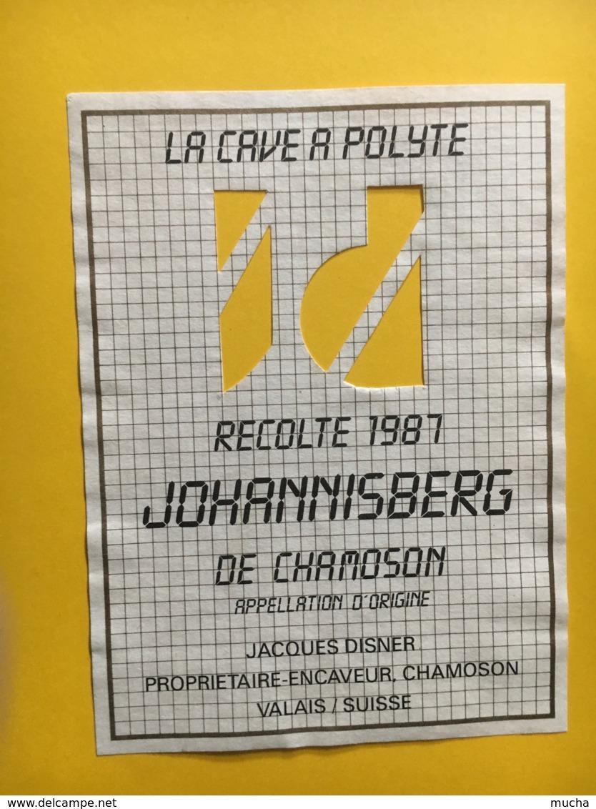 9211  - La Cave à Polyte Johannisberg 1987 De Chamoson Jacques Disner  Suisse - Etiquettes