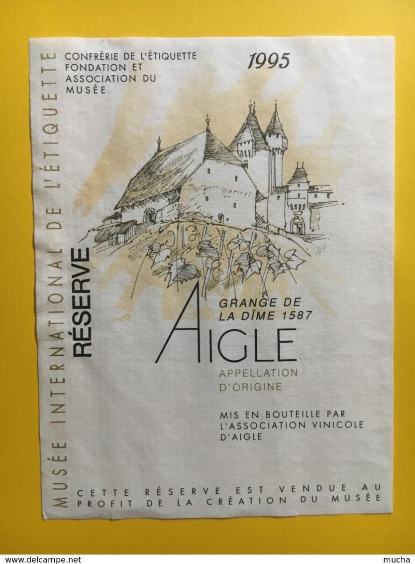 9218  - Réserve 1995 Musée Intrenational De L'Etiquette Confrérie De L'Etiquette Aigle  Suisse 2 étiquettes - Etiquettes