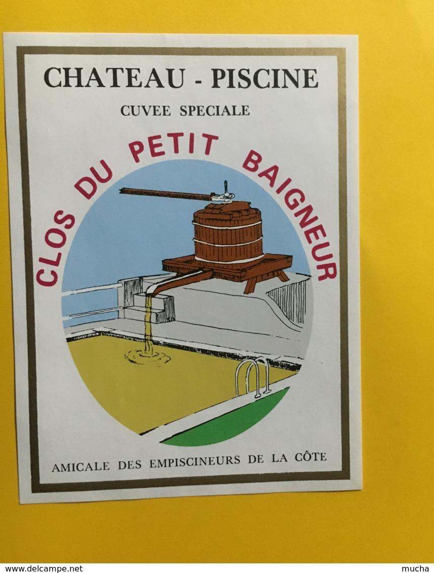 9221  - Château - Piscine Cuvée Spéciale Clos Du Petit Baigneur Amicale Des Empiscineurs De La Côte Suisse - Etiquettes