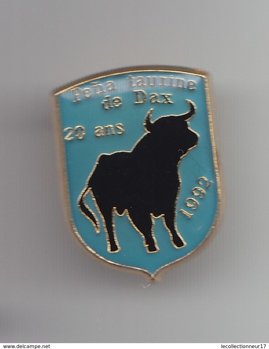 Pin's Pena Taurine De Dax 20 Ans 1992 Réf 4044 - Feria