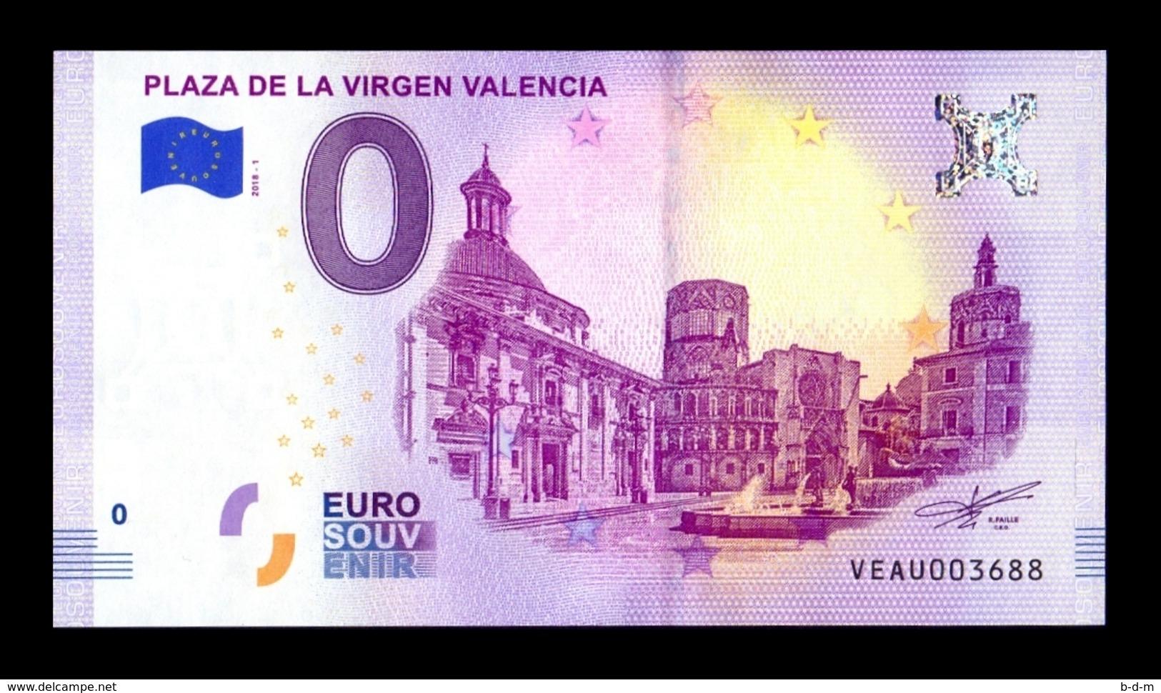 España Billete Souvenir Suvenir 0 Cero Euro 2018 Plaza De La Virgen Valencia - Espagne