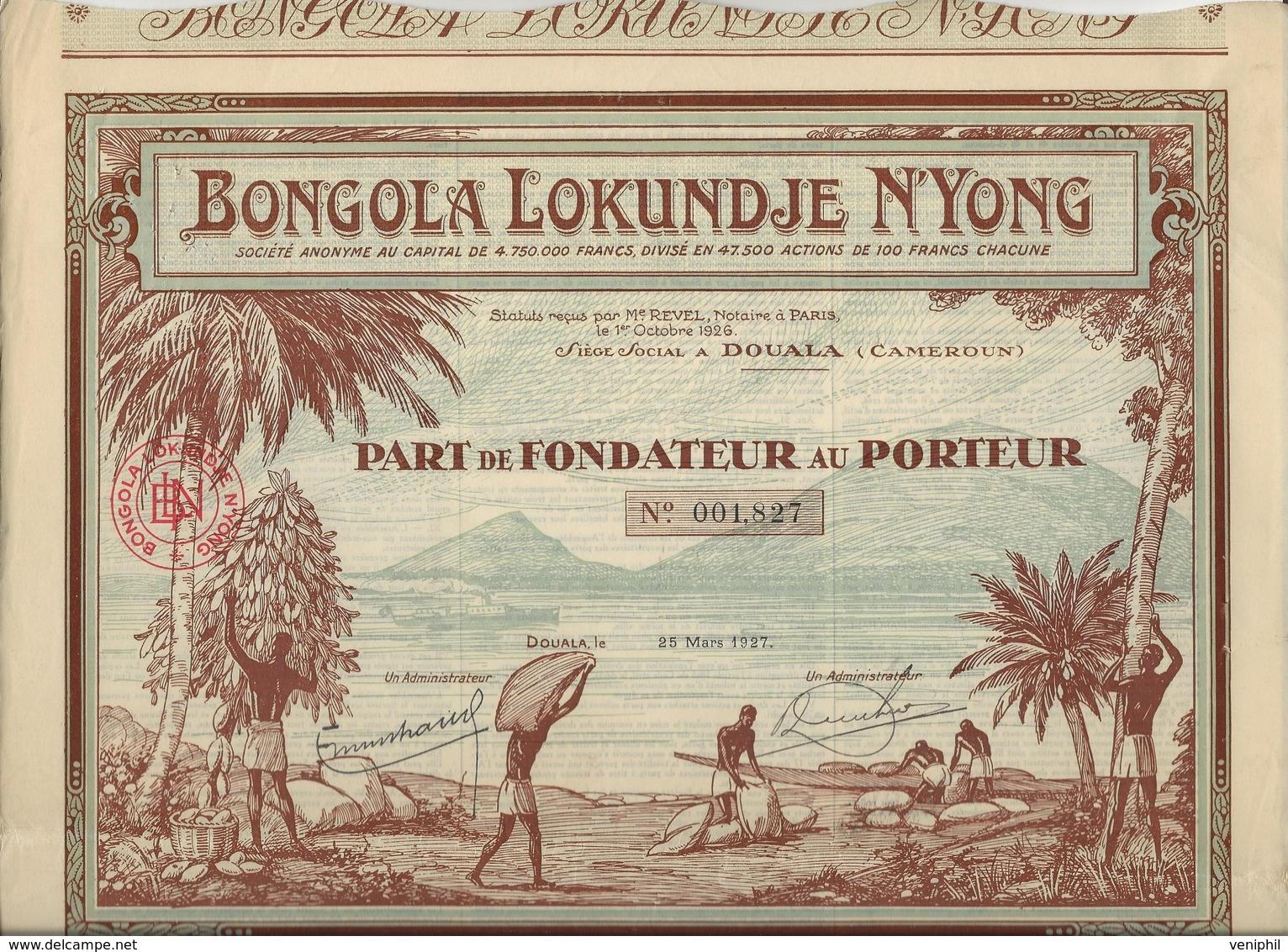 PART DE FONDATEUR ILLUSTREE - BONGOLA LOKUNDJE N'YONG -TTB - ANNEE 1927 - Banque & Assurance