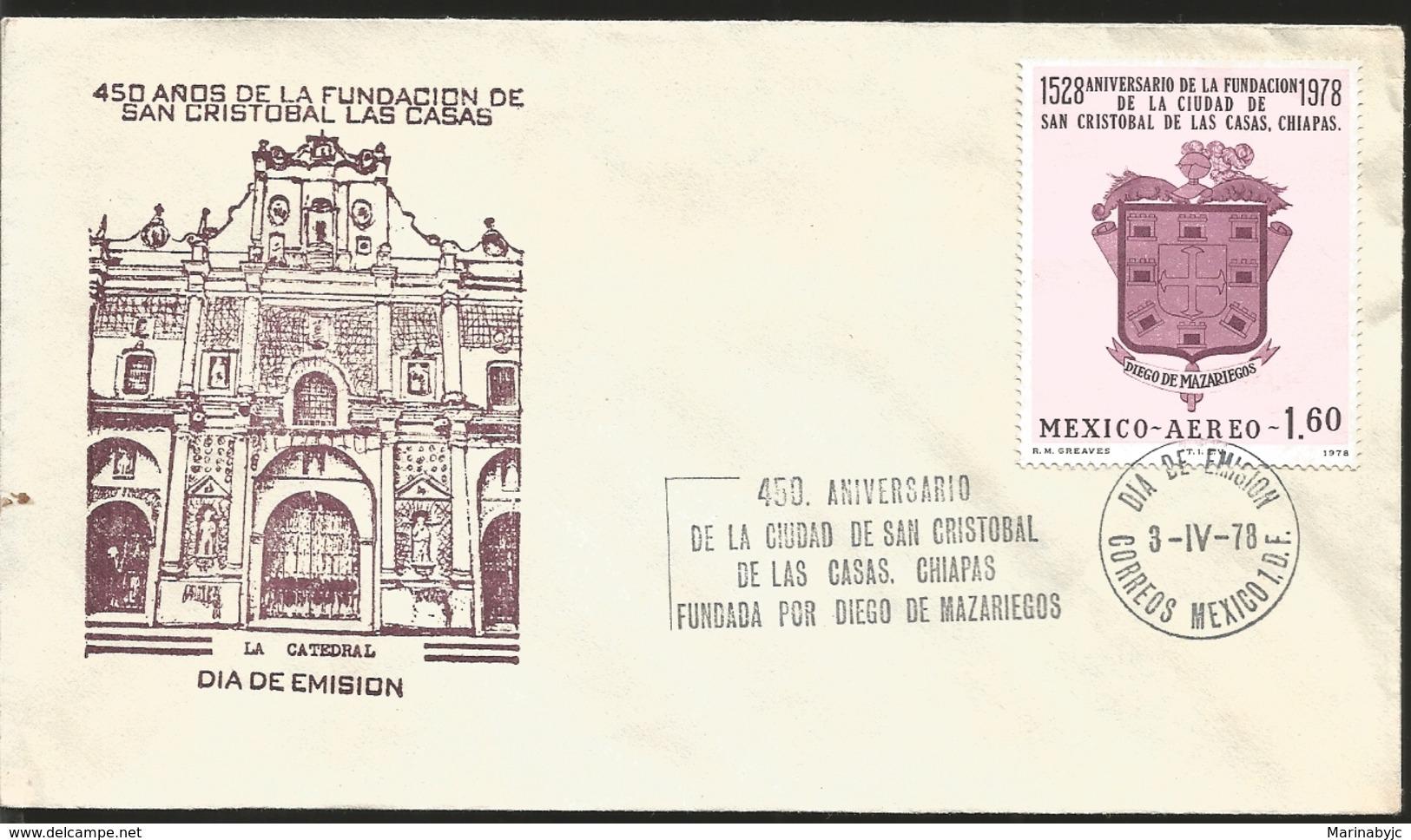 J) 1978 MEXICO, 450 YEARS OF THE FOUNDATION OF SAN CRISTOBAL DE LAS CASAS, CHIAPAS, FOUNDATION BY DIEGO DE MAZARIEGOS, T - Mexico
