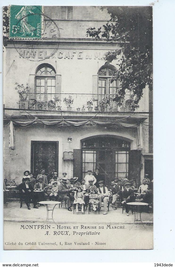 Cpa - Dpt  - Gard  - Montfrin    - Hotel  - A.roux     - Animation -  (  Selection  ) Tres -    Rare  1911 - Autres Communes