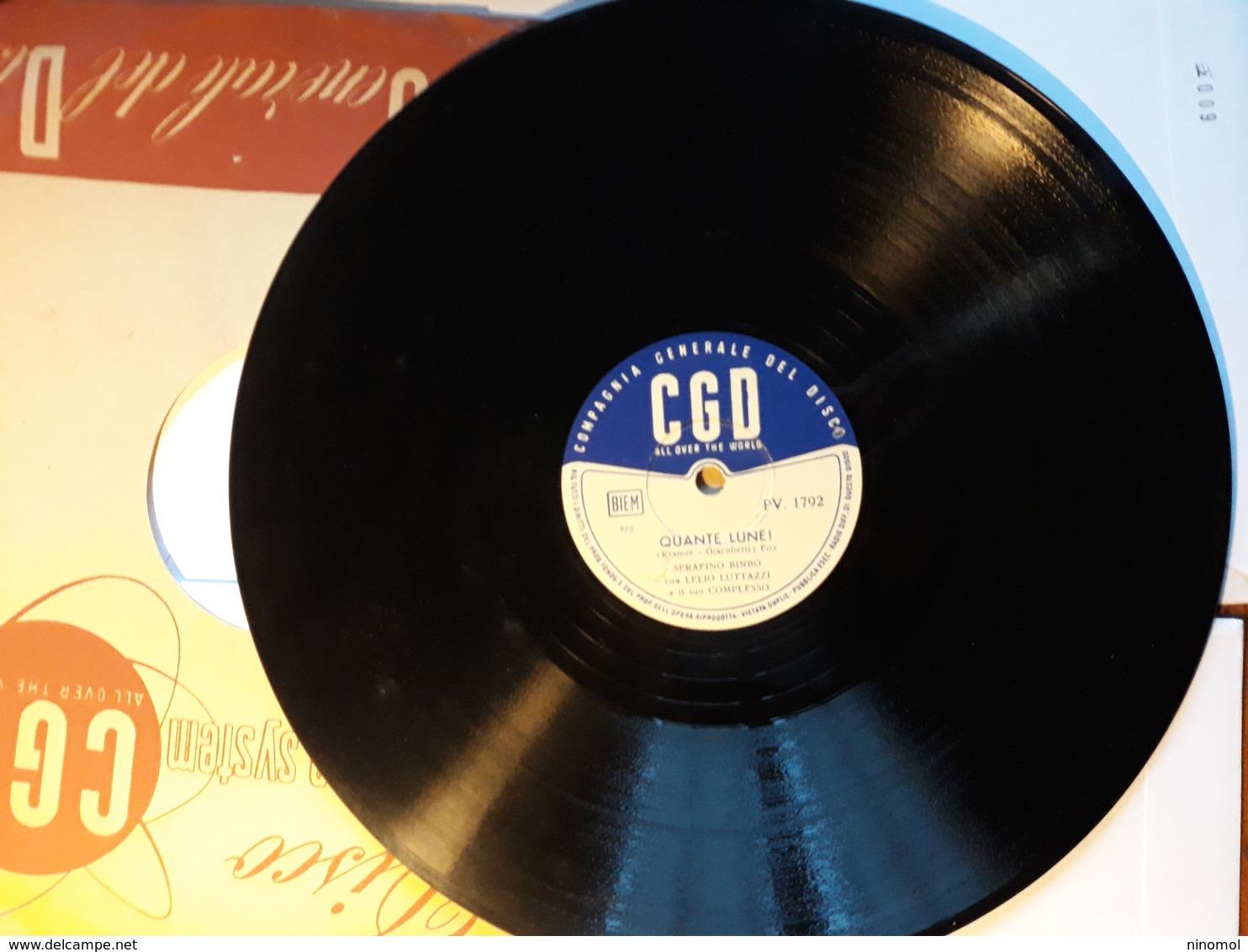 CGD  -  1952.  Serie  PV  Nr. 1792. Serafino BinBo  Con Lelio Luttazzi - 78 G - Dischi Per Fonografi