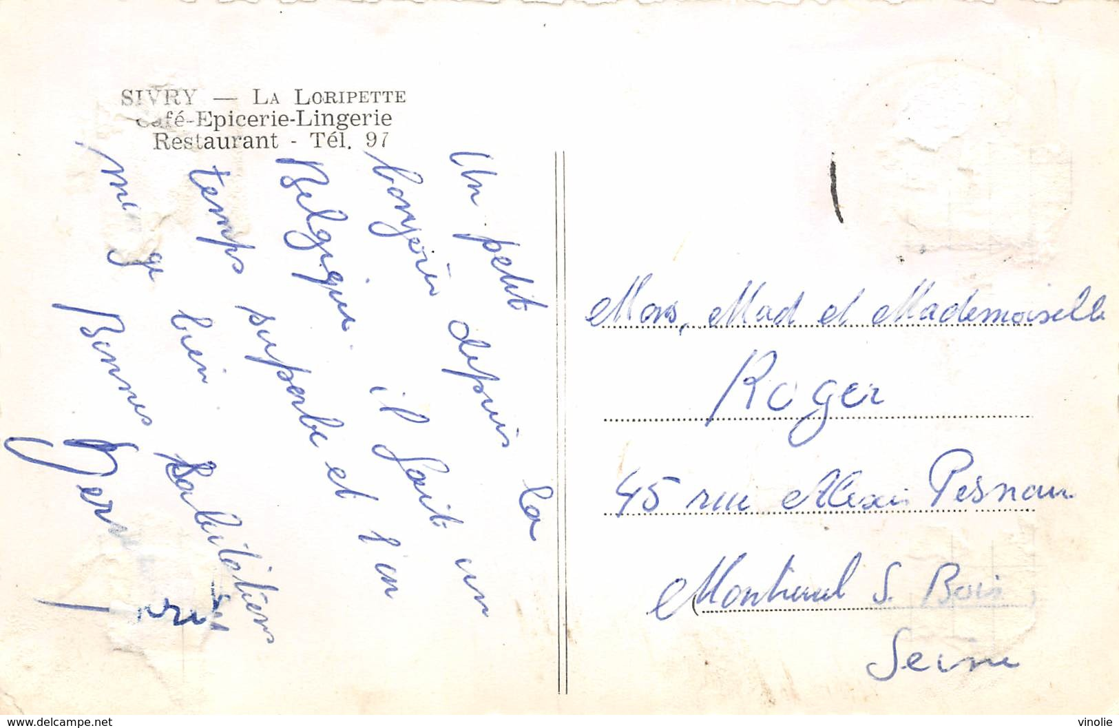 PIE-RO-18-8307 : SIVRY. LA LORIPETTE. CAFE RESTAURANT EPICERIE LINGERIE. - Sivry-Rance
