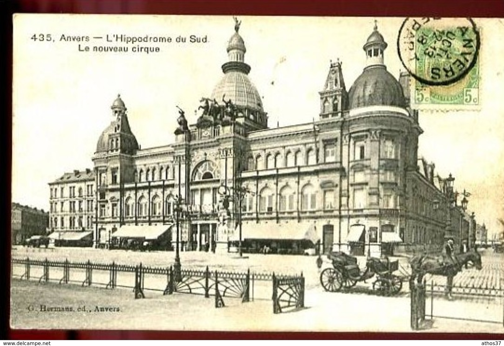 ANVERS - 435 : L' Hippodrome Du Sud - Le Nouveau Cirque - (Beau Plan Animé Avec Calèche) - Antwerpen