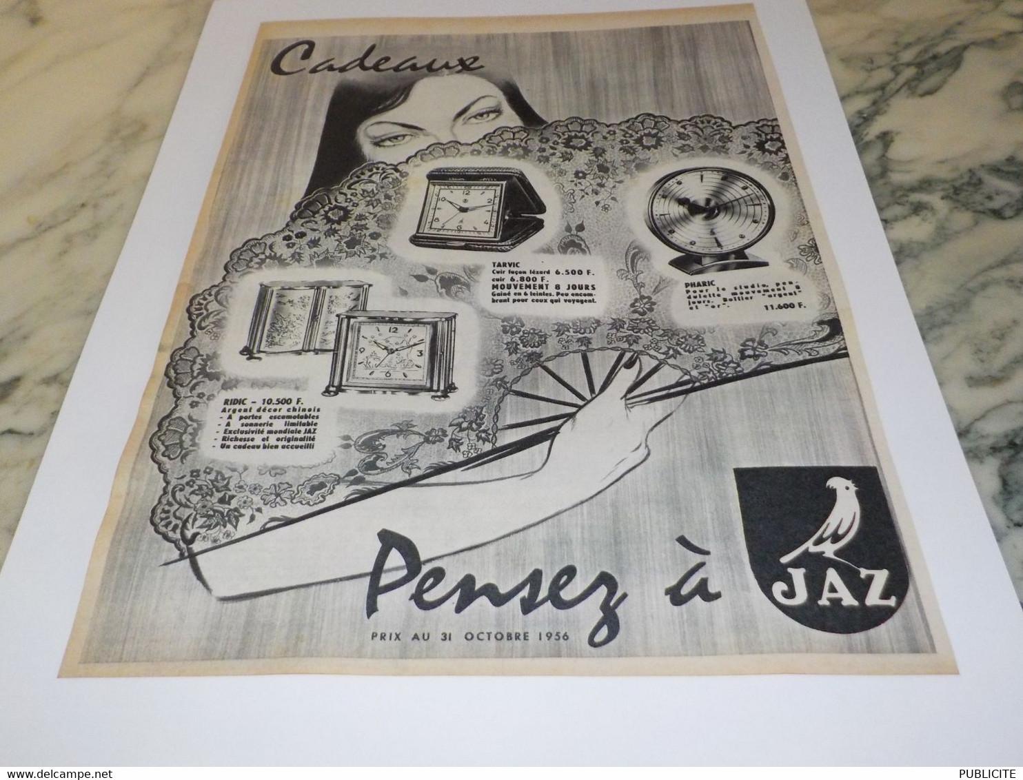 ANCIENNE PUBLICITE PENDULE  CADEAUX  JAZ 1956 - Autres
