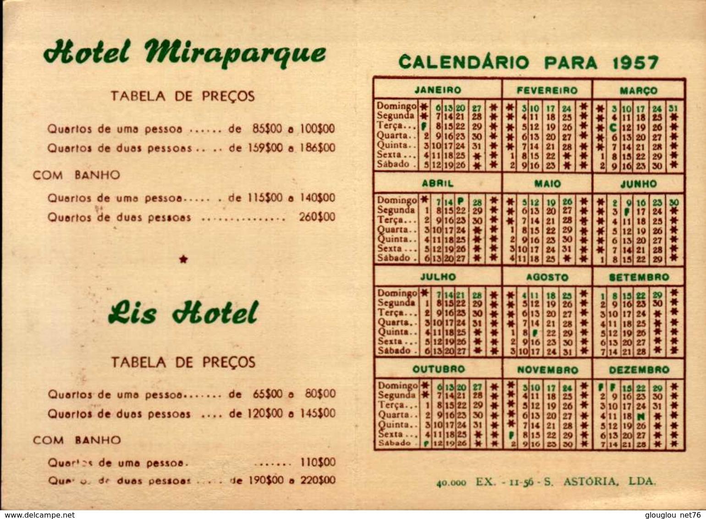 CALENDRIER 1957 PAR RIS HOTEL  HOTEL MIRAPORQUE A LISBONNE... - Calendriers