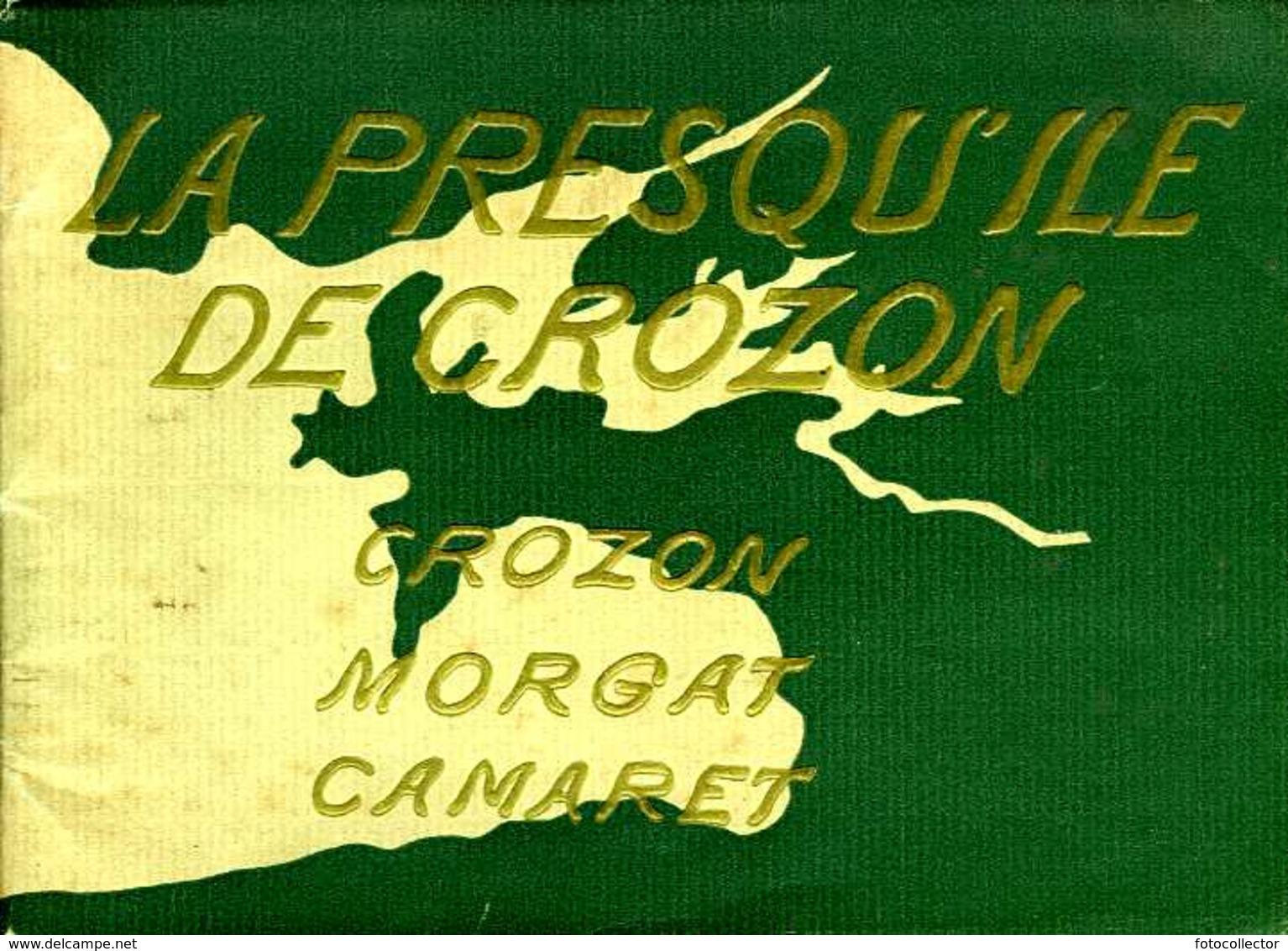 La Presqu'ile De Crozon, Morgat, Camaret (29) - Bretagne
