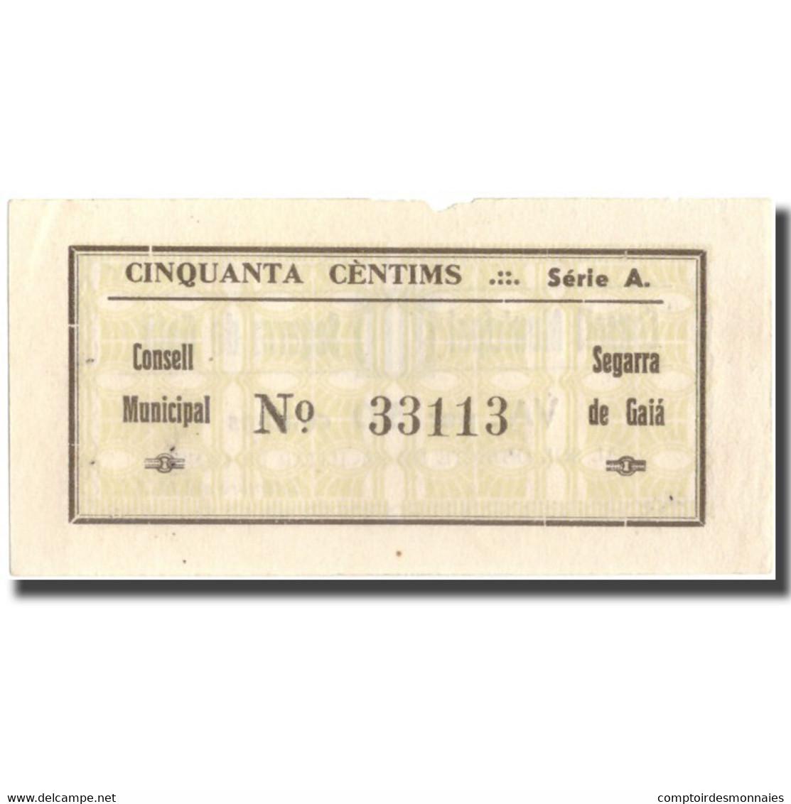 Billet, Espagne, 50 Centimos, SEGARRA DE GAIA, 1937, 1937, TTB - Espagne