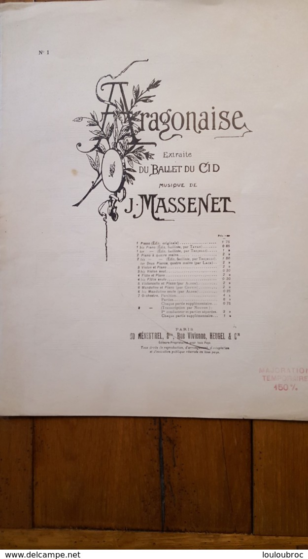 PARTITION ARAGONAISE EXTRAITE DU BALLET DU CID MUSIQUE DE J.  MASSENET - Non Classés
