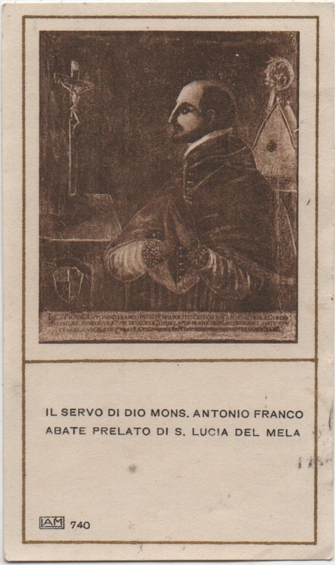 Santino Del Servo Di Dio Mons. Antonio Franco (Napoli 1585 - Santa Lucia Del Mela, Messina 1626) - Devotion Images