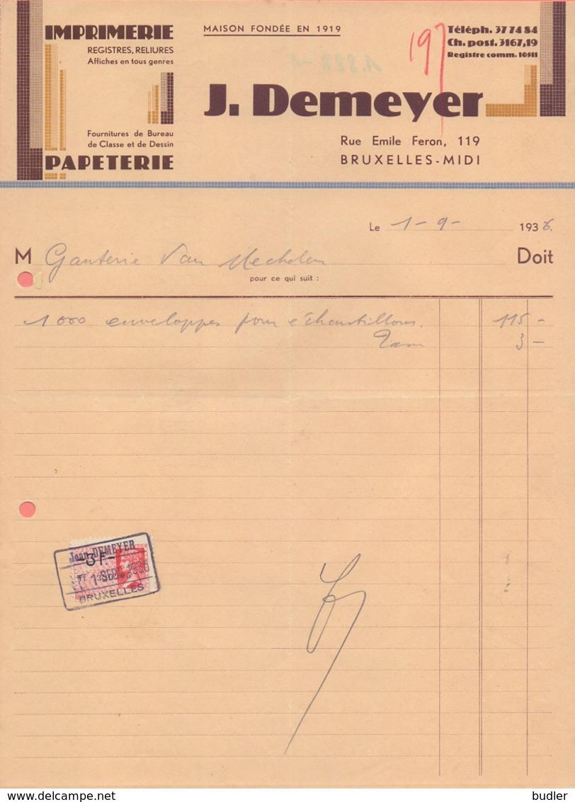 1936: Facture De ## Imprimerie/Papeterie J. DEMEYER, Rue Emile Feron, 19, BXL. ##  à ## Ganterie VAN MECHELEN, BXL. ## - Printing & Stationeries