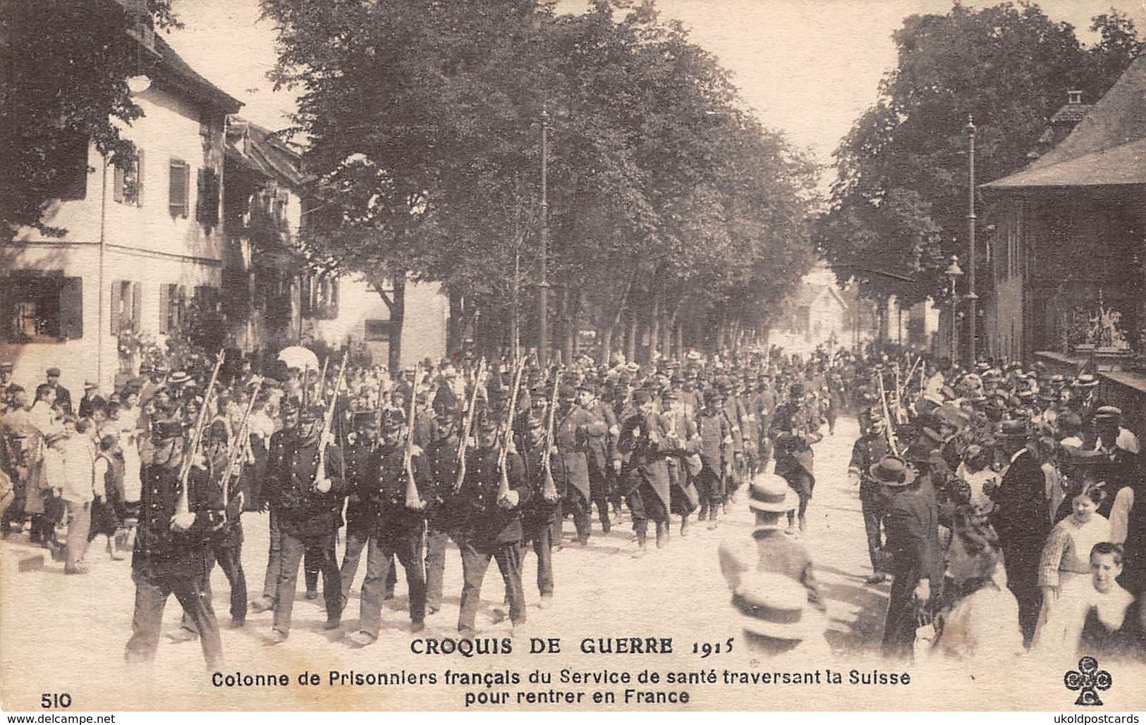 CPA  Suisse, CROQUIS DE GUERRE 1915 - Colonne De Prisonniers Français Du Service De Santé Traversant La Suisse - Svizzera