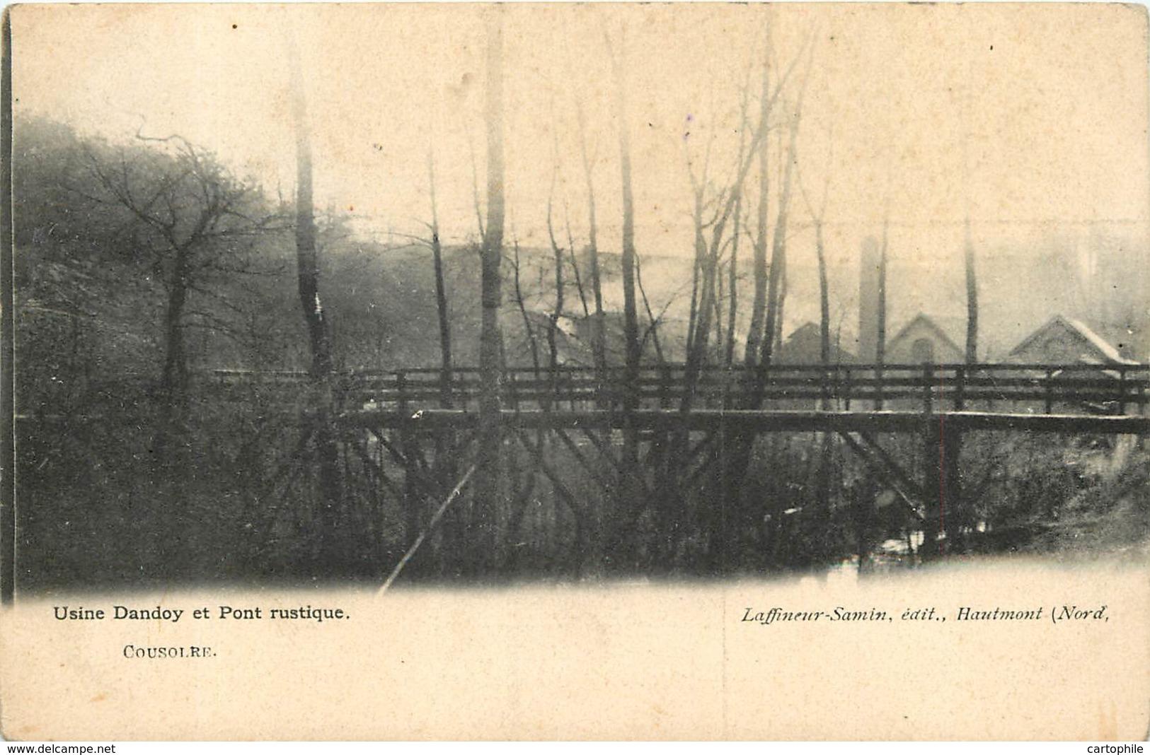 59 - COUSOLRE - Usine Dandoy Et Pont Rustique - France