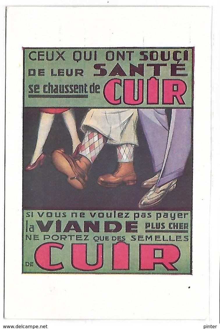 PUBLICITE - Ceux Qui Ont Souci De Leur Santé Ce Chaussent De CUIR - Werbepostkarten