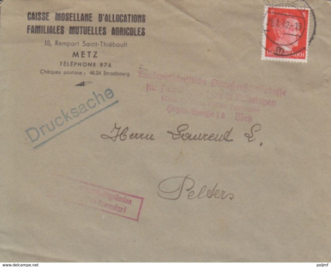 Lettre à Entête (caisse Mosellane D'allocations) De Metz (T326 Metz 3m) TP Reich 8pg=1°imp Le 29/1/42 Pour Peltre - Postmark Collection (Covers)