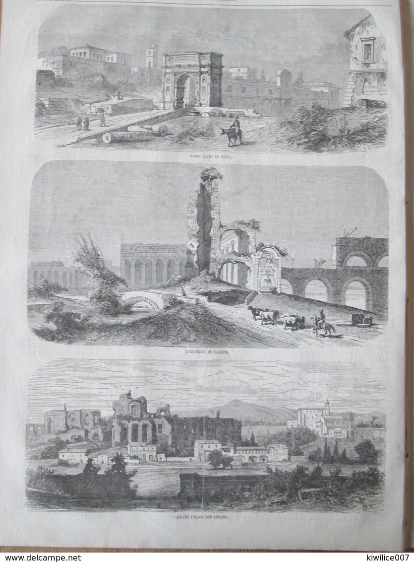 Gravure 1864  LE PALAIS  QUIRINAL  INTERIEUR COLISEE  ANCIEN PALAIS DES CESARS   AQUEDUC CLAUDE   ROME ARC TITUS - Ohne Zuordnung